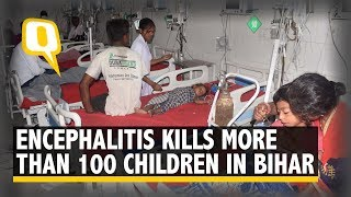 Encephalitis Claims 104 Lives, NHRC Issues Notice to Bihar Govt | The Quint