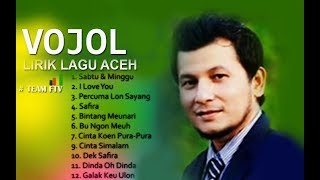 VOJOEL Full Album - LIRIK LAGU ACEH
