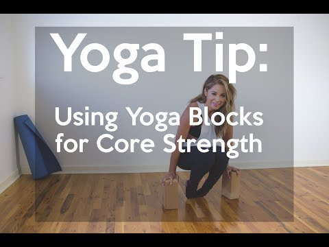 Yoga Tip: Using Yoga Blocks for Core Strength