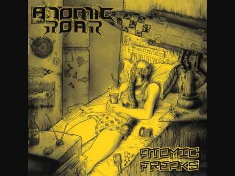 Atomic Roar - Atomic Freaks [FULL ALBUM]