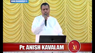 A Christian Devotional Message by Pr.Anish Kavalam at Jesus Voice Church 02.05.2016