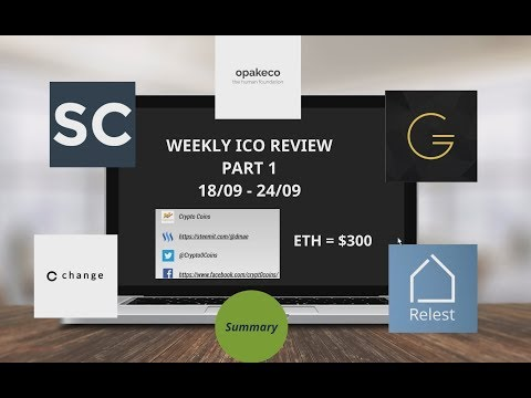 Weekly ICO review 18/09 -  24/09 PART 1 - Change Bank, ChainLink, Opakeco, Goldmint, Relest