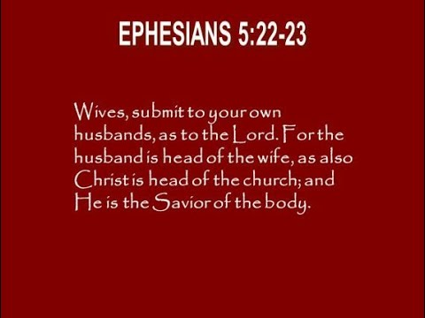 Wife's submission in Christ! Eph.  5;22 24