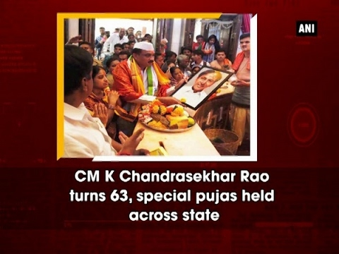 CM K Chandrasekhar Rao turns 63, special pujas held across state - ANI #News