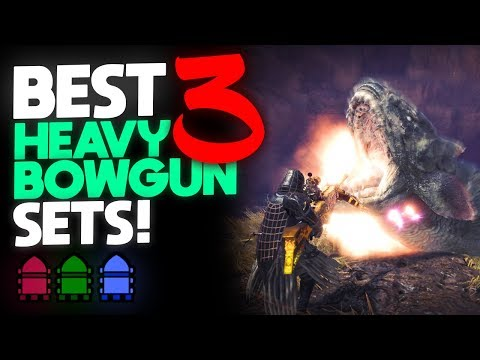 *BEST HEAVY BOWGUN SETS!* Top 3 Sets for Cluster-Bombing, Pierce & Spread! | Monster Hunter: World thumbnail