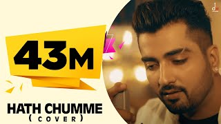 Download Video B Praak : Hath Chumme (Cover) Ft. Jaani | Ammy Virk | DM MP3 3GP MP4