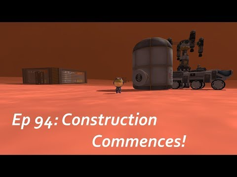 Construction Commences! - KSP/MKS - Multiplanetary Species Episode 94