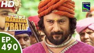 Bharat Ka Veer Putra Maharana Pratap - महाराणा प्रताप - Episode 490 - 21st Septe