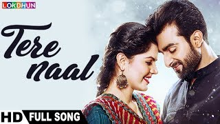 Tere Naal ( Full Song ) | Kande | Firoz Khan , Sonu Kakkar | Latest Songs 2018
