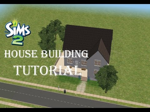 The Sims 2 House Building Tutorial