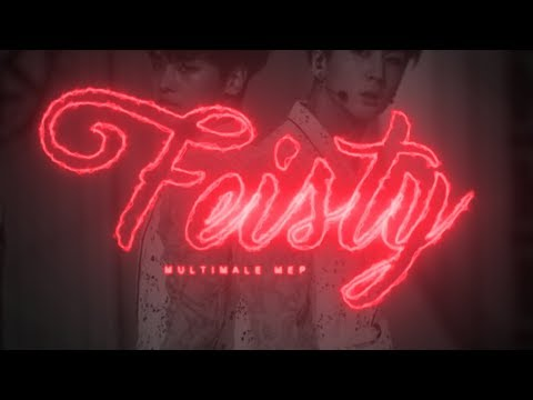 Feisty | Multimale MEP ᶠᵘˡˡ ᴹᴱᴾ
