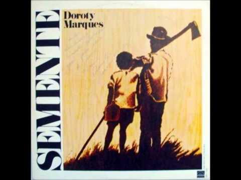 Doroty Marques - Semente 1979 - Completo
