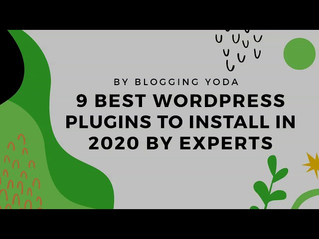 Experts Use these 9 Best Plugin of WordPress In 2020