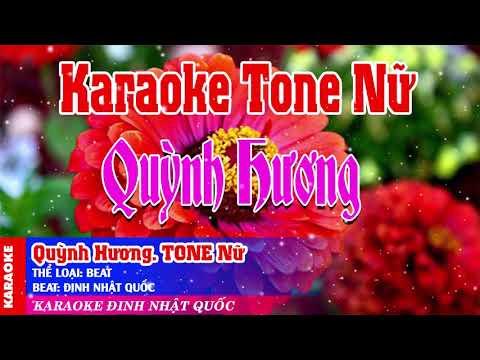 55 -Quỳnh Hương - Beat Tone Nữ - Phối Mới