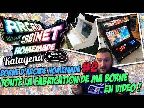 Borne d'arcade Homemade : Fabrication de la borne d'arcade ! [Video Facecam FR / Francais]