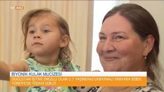 İşitme Engelli Ukraynalı Bebek Türkiye'de Tedavi Edildi