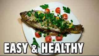 Easy & Healthy Fish Recipe You Need To Know