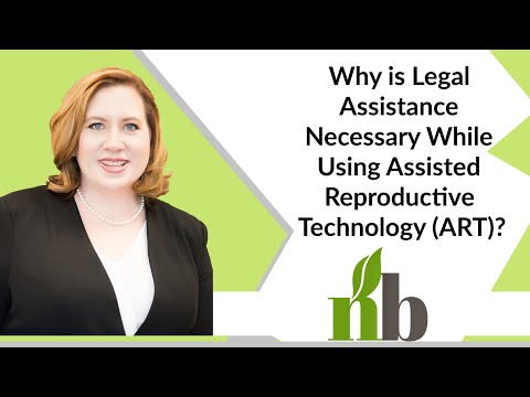 Why is Legal Assistance Necessary While Using Assisted Reproductive Technology (ART)?