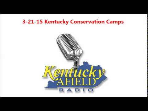 3-21-15 Kentucky Conservation Camps
