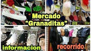 """Mercado """"granaditas"""" recorrido/informacion"""