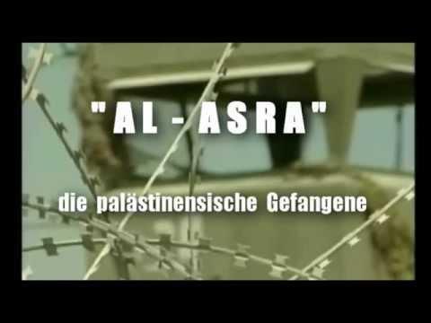( AL - ASRA )  Die palästinensische Gefangene.