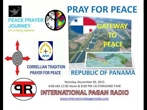 Peace Prayer Journey to the Republic of Panama