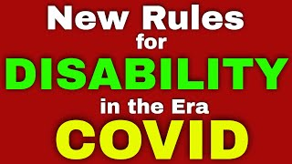 New Rules for So¢ial Security Disability in the Era of COVID-19