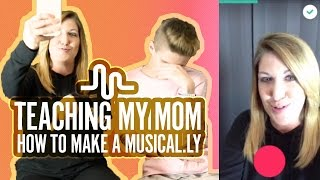 TEACHING MY MOM HOW TO MAKE A MUSICAL.LY | Bruhitszach