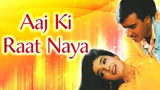 Ajay Devgan  Raveena Tandon Romantic Song   Aaj Ki Raat Naya   Gair Song   Reena Roy