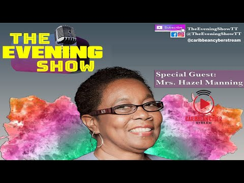 GREAT Interview with former Education Minister, Mrs.Hazel Manning | The evening Show EPISODE 1