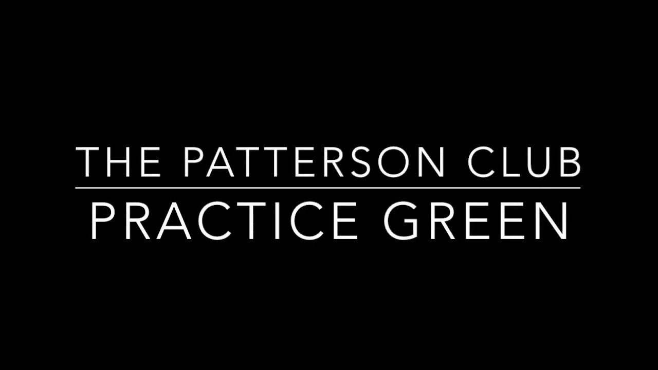 The Patterson Club Practice Green