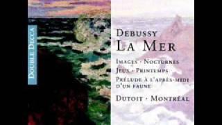 Dutoit/Montreal - Debussy: La mer II - Jeux de vagues