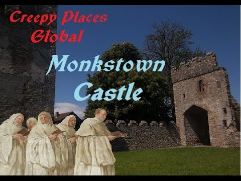 Creepy Places Global: Monkstown Castle
