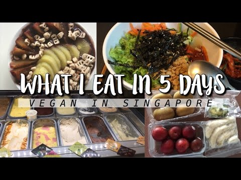 WHAT I EAT IN 5 DAYS | VEGAN IN SINGAPORE