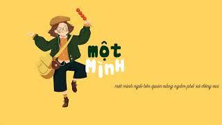 Một Mình - Hà Hói ft. Nguyễn Tiến Đức「Lyrics Video」Meens