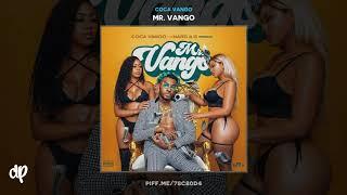 Coca Vango - Sauce All On Me (Remix) ft Money Man, Derez De'Shon [Mr. Vango]