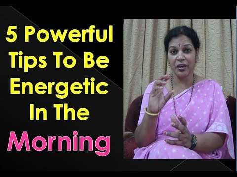 how to become energetic in the morning
