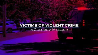 Victims of Violent Crime: Columbia Missouri