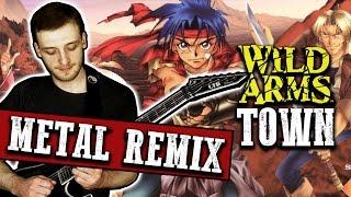 Video Wild Arms - Town Theme (Metal Remix) download MP3, 3GP, MP4, WEBM, AVI, FLV Agustus 2018