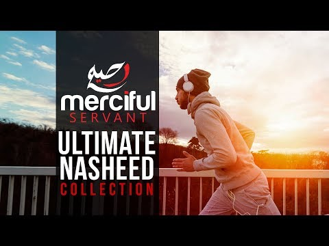 Ultimate Nasheed Collection (One Hour of Inspirational Nasheeds)