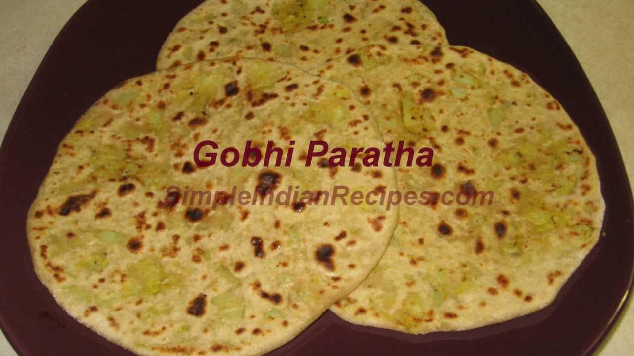 Gobhi Paratha - How To Cooke Cauliflower Stuffed Paratha | Simple Indian Recipes #2