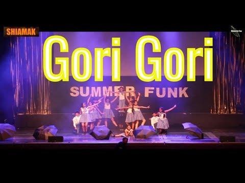 Zoobi Doobi| Gori Gori |Full| Song| LET'S TALK ABOUT LOVE |Shiamak London Summer Funk 2018