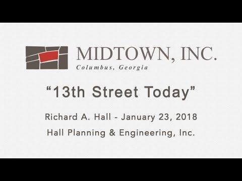 13th Street Today - Richard A. Hall, P.E. Presentation