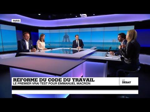 Réforme du code du travail : le premier vrai test pour Emmanuel Macron (Partie 2)