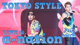 FUTURE BOYZ / TOKYO STYLE feat. Dave Aude, VASSY LIVE at a-nation Asia Progress 2015