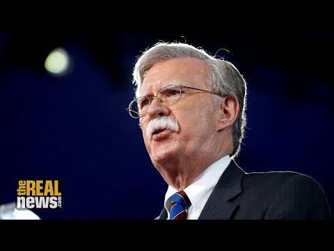 Meet Neocon John Bolton, the Most Hawkish National Security Adviser Imaginable