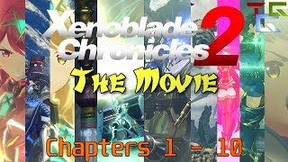 Xenoblade Chronicles 2 The Movie - All Cutscenes Chapter 1-10