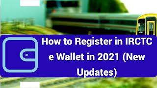 IRCTC ई-वॉलेट में कैसे रजिस्टर करे 2021(नया अपडेट)   How to Register IRCTC e Wallet after New Update