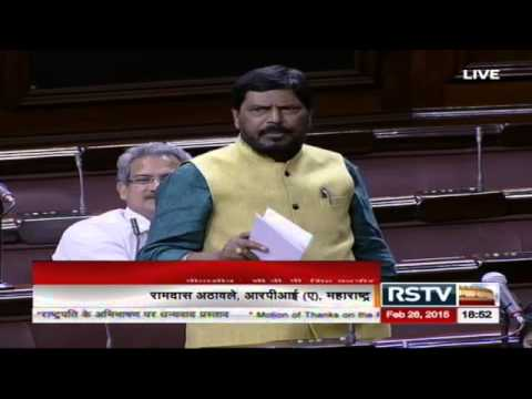 Sh. Ramdas Athawale's speech in the discussion on the Motion of Thanks on President's Address