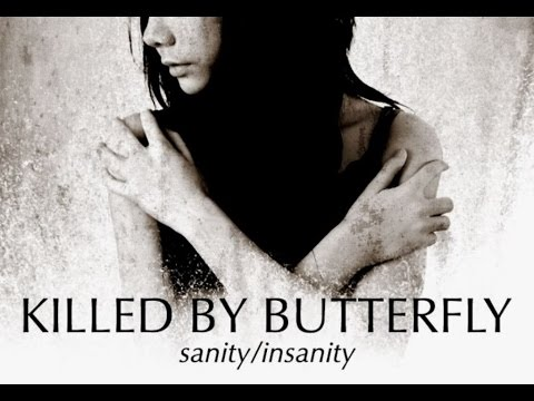 Killed By Butterfly - Sanity Insanity [Full Album]